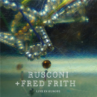Rusconi And Fred Frith - Live