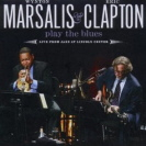Wynton Marsalis And Eric Clapton - Play The Blues